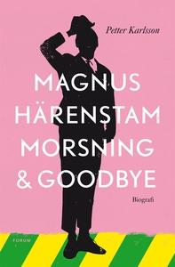 Morsning och goodbye (e-bok) av Petter Karlsson