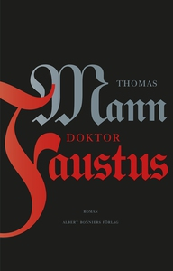 Doktor Faustus (e-bok) av Thomas Mann