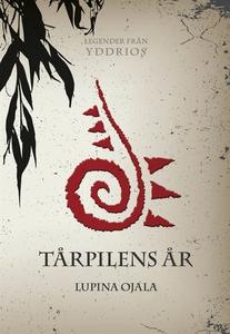 Tårpilens år (e-bok) av Lupina Ojala