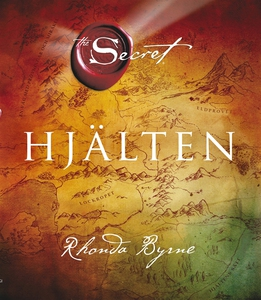 Hjälten - The Secret (e-bok) av Rhonda Byrne