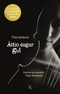 Åttio dagar gul (ljudbok) av Vina Jackson