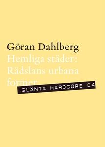 Hemliga städer - Rädslans urbana former (e-bok)