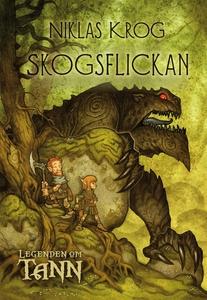 Legenden om Tann 1 - Skogsflickan (e-bok) av Ni