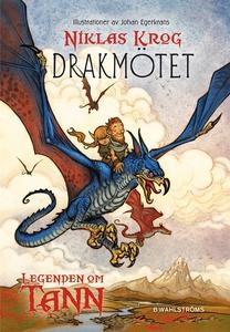 Legenden om Tann 3 - Drakmötet (e-bok) av Nikla