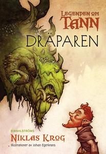 Legenden om Tann 5 - Dräparen (e-bok) av Niklas