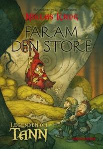 Legenden om Tann 8 - Faram den store (e-bok) av