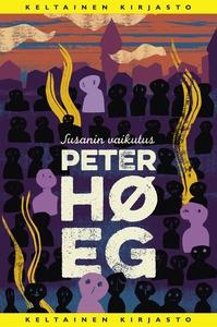 Susanin vaikutus (e-bok) av Peter Høeg, Peter H
