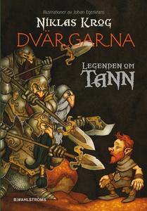 Legenden om Tann 9 - Dvärgarna (e-bok) av Nikla