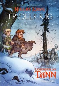 Legenden om Tann 10 - Trollkrig (e-bok) av Nikl