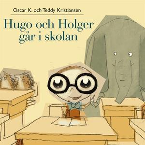 Hugo och Holger 3: Hugo och Holger går i skolan