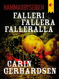 Falleri, fallera, falleralla (e-bok) av Carin G