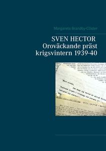 SVEN HECTOR  Oroväckande präst krigsvintern 193