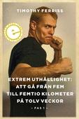 Extrem uthållighet I: Att gå från fem till femtio kilometer på tolv veckor