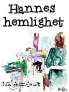 Hannes hemlighet (e-bok) av J.G. Almqvist