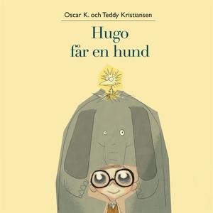 Hugo och Holger 2: Hugo får en hund (ljudbok) a