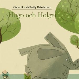Hugo och Holger 1: Hugo och Holger (ljudbok) av