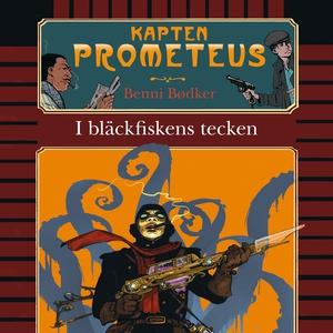 Kapten Prometeus 1: I bläckfiskens tecken (ljud