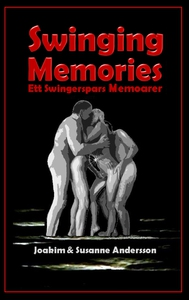 Swinging Memories: Ett swingerspars memoarer (e