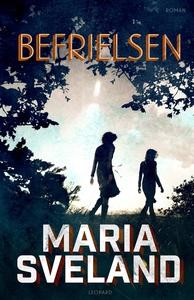 Befrielsen (e-bok) av Maria Sveland