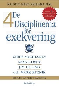De 4 disciplinerna för exekvering (e-bok) av Ch