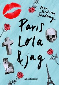 Paris, Lola & jag (e-bok) av Moa Eriksson Sandb