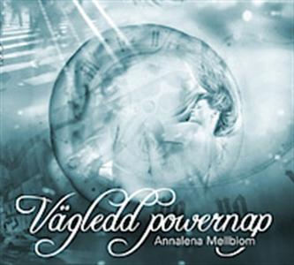 Vägledd powernap (ljudbok) av Annalena Mellblom