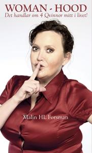 WOMAN-HOOD (e-bok) av Malin HL Forsman