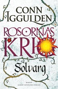 Solvarg : Rosornas krig II (e-bok) av Conn Iggu
