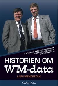 Historien om WM-data (e-bok) av Lars Wendestam