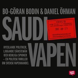 Saudivapen: hycklande politiker, ljugande tjäns
