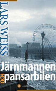 Järnmannen och pansarbilen (e-bok) av Lars Weis