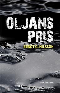 Oljans pris (e-bok) av Bengt G Nilsson