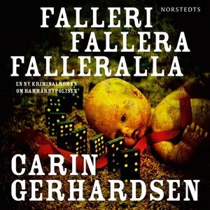 Falleri, fallera, falleralla (ljudbok) av Carin