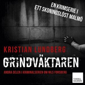 Grindväktaren (ljudbok) av Kristian Lundberg
