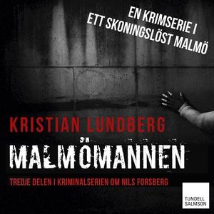 Malmömannen (ljudbok) av Kristian Lundberg