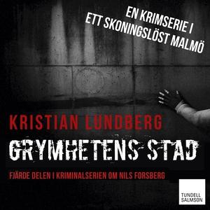Grymhetens stad (ljudbok) av Kristian Lundberg
