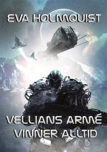 Vellians armé vinner alltid (e-bok) av Eva Holm