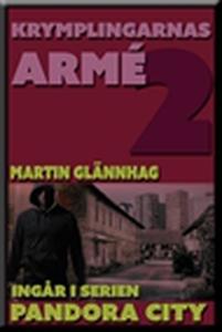 Krymplingarnas armé (e-bok) av Martin Glännhag