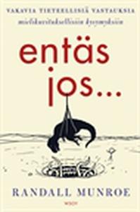 Entäs jos... (e-bok) av Randall Munroe