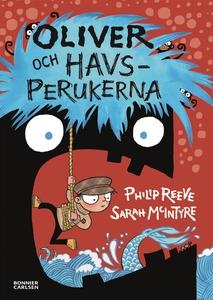 Oliver och havsperukerna (e-bok) av Philip Reev