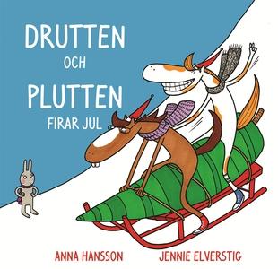 Drutten och Plutten firar jul. (e-bok) av Anna
