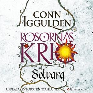 Solvarg : Rosornas krig II (ljudbok) av Conn Ig