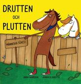 Drutten och Plutten - människa sökes