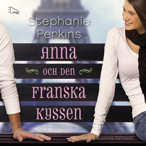 Anna och den franska kyssen (ljudbok) av Stepha