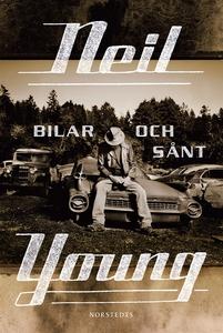 Bilar och sånt (e-bok) av Neil Young
