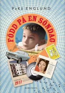 Född på en söndag (e-bok) av PeKå Englund