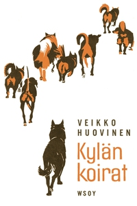 Kylän koirat (e-bok) av Veikko Huovinen