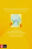 Personlighetspsykologi - Utdrag ur Grunderna i vår tids psykologi