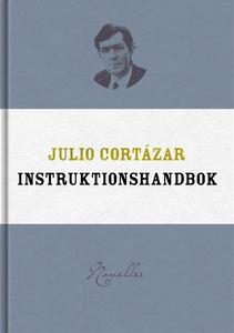 Instruktionshandbok (e-bok) av Julio Cortázar