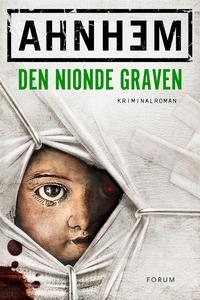 Den nionde graven (e-bok) av Stefan, Stefan Ahn